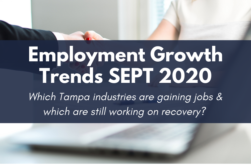 Tampa Employment Growth Trends | September 2020