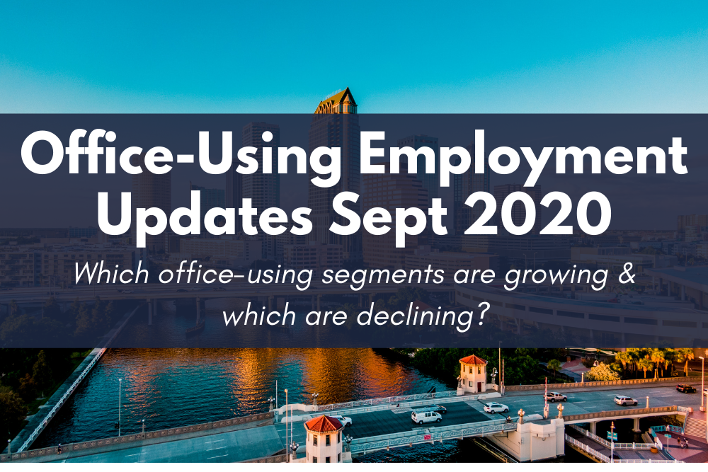 Office-Using Emlpoyment Updates September 2020 - Which office-using sectors are growing, and which are declining?
