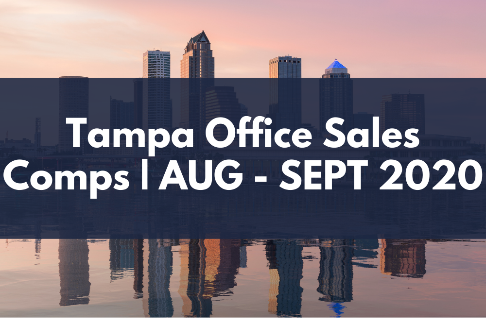 John MIlsaps Tampa Office Sales Comps Report for August and Septemeber 2020