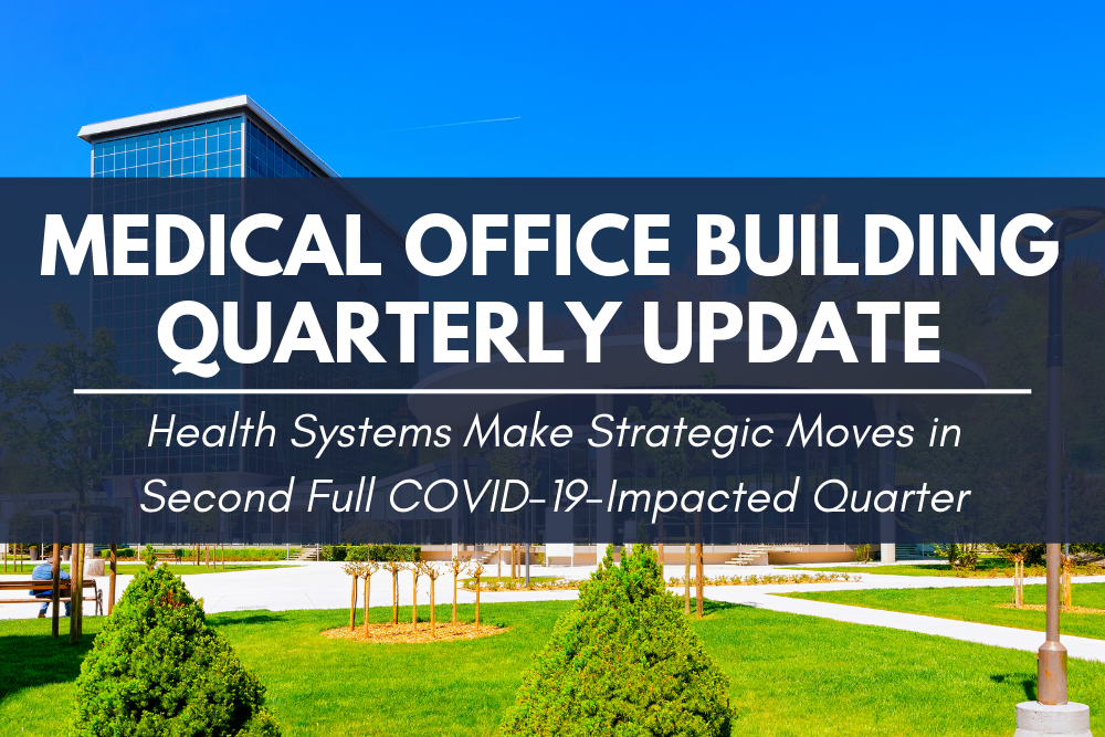 Medical Office Building Quarterly Update by John Milsaps