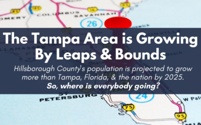 The Tampa Area is growing by leaps and bounds, so where is everybody going?